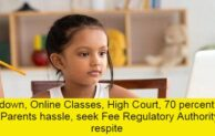 Chandigarh: Parents to go Fee Regulatory for the Fee Grievance