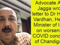 The situation may worsen in Chandigarh: Adv Ajay Jagga wrote letter to Dr Harsh Vardhan on COVID